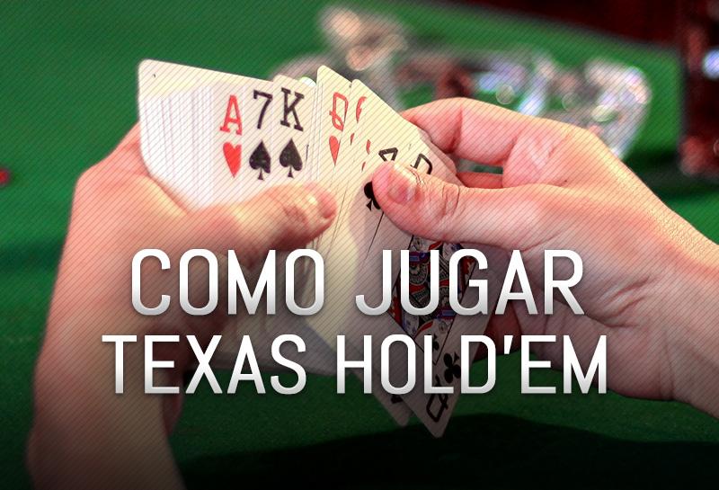 Como Jugar Poker Texas Hold'em
