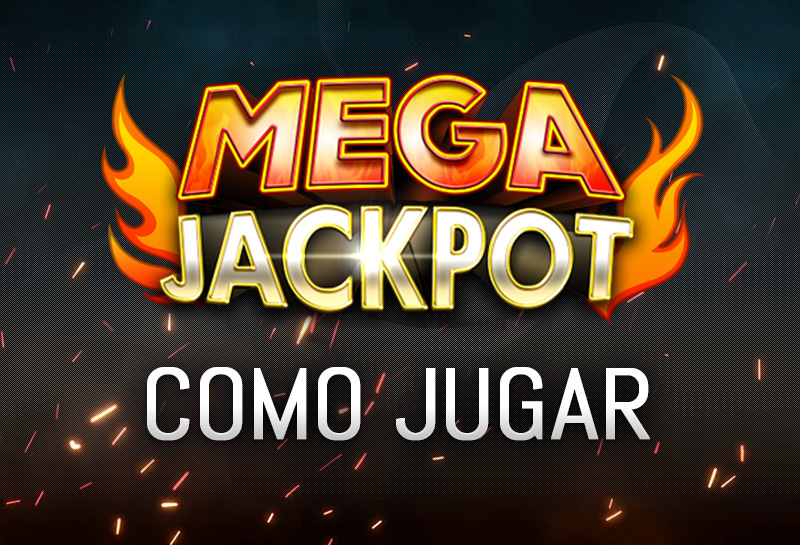 Como jugar megajackpot