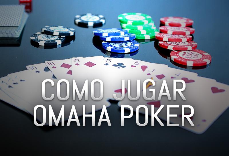 Como Jugar Omaha Poker