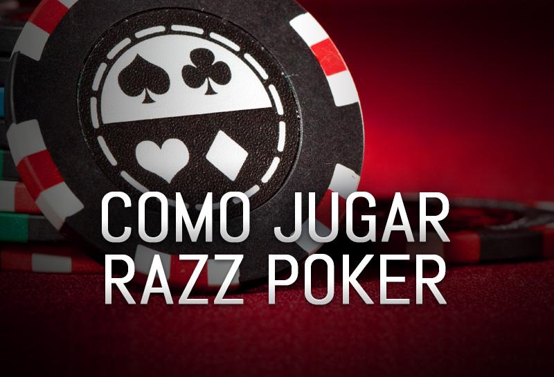 Como Jugar Razz Poker