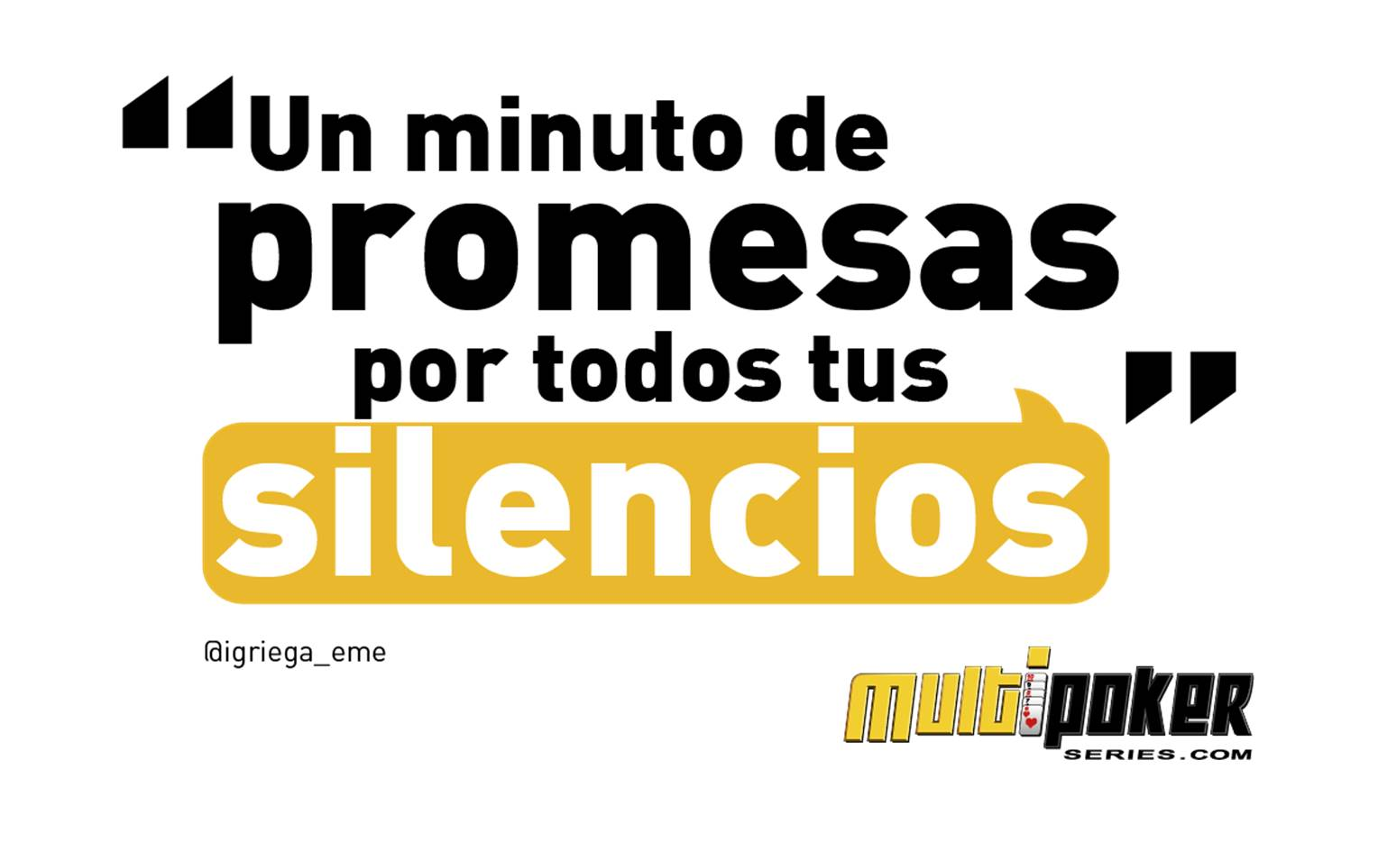 Un minuto de promesas por todos tus silencios